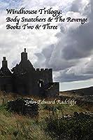Windhouse: Body Snatchers & The Revenge, Books 2 & 3