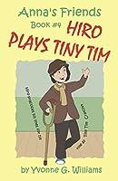 Hiro Plays Tiny TIm (Anna's Friends)
