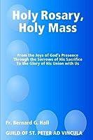 Holy Rosary, Holy Mass