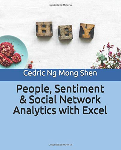 People, Sentiment  & Social Network Analytics with Excel
