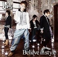 Believe in style