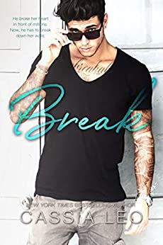 Break: An Enemies-to-Lovers Stand-Alone Romance by [Leo, Cassia]