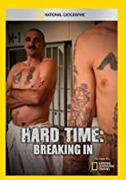 Hard Time: Breaking in [DVD]