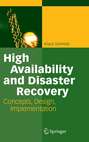 Download High Availability and Disaster Recovery: Concepts, Design, Implementation 3540244603