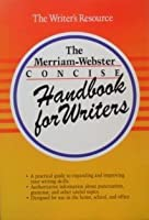 The Merriam-Webster Concise Handbook for Writers