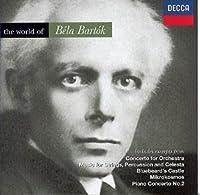 The World of Bela Bartok