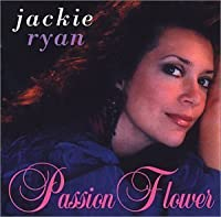 Passion Flower by Jackie Ryan (2002-06-25)
