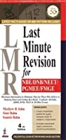 LMR Last Minute Revision for NBE/DNB/NEET/PGMEE/FMG