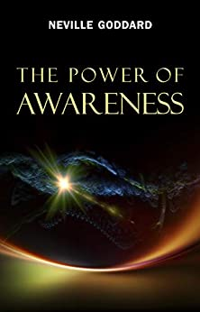 The Power of Awareness by [Goddard, Neville]