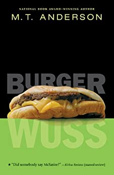 Burger Wuss by [Anderson, M. T.]