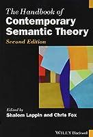 The Handbook of Contemporary Semantic Theory (Blackwell Handbooks in Linguistics)