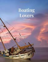 Boating Lovers 100 page Journal: Large notebook journal with 3 yearly calendar pages for 2019, 2020 and 2021 Makes an excellent gift idea for birthdays or any special occasion