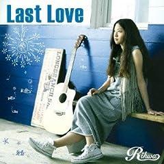 Rihwa「Last Love」のCDジャケット