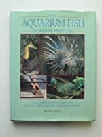 THE AQUARIUM FISH SURVIVAL MANUAL