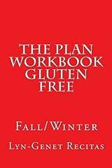 The Plan Workbook Gluten Free: Fall/Winter Paperback