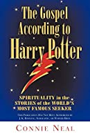 The Gospel According to Harry Potter: Spiritual Themes in the Stories of the World's Most Famous Seeker
