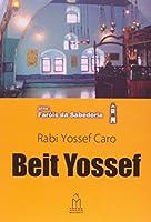 Beit Yossef - Série Faróis da Sabedoria