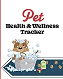 Pet Health & Wellness Tracker: Record Allergies, Immunizations, Medications, Treatment History, Feedings, Behavior, Pet Sitter Notes, and Important Contact Info