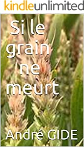 Si le grain ne meurt (French Edition)