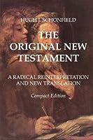 The Original New Testament - Compact Edition: A Radical Reinterpretation and New Translation [並行輸入品]