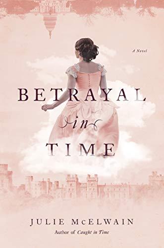 Betrayal in Time: A Novel (Kendra Donovan Mysteries) (English Edition)