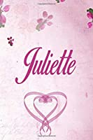 Juliette: Personalized Name Notebook/Journal Gift For Women & Girls 100 Pages (Pink Floral Design) for School, Writing Poetry, Diary to Write in, Gratitude Writing, Daily Journal or a Dream Journal.