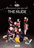 "BRiNG iCiNG SHiT HORSE TOUR FiNAL""THE NUDE""(初回生産限定盤)"
