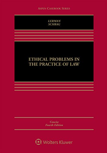 Download Ethical Problems in the Practice of Law (Aspen Casebook) 1454891289