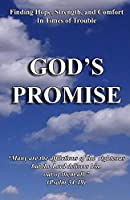 God's Promise: Finding Hope, Strength, and Comfort in Times of Trouble