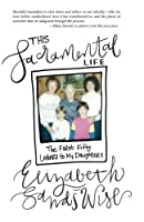 This Sacramental Life: The First Fifty Letters to My Daughters [並行輸入品]