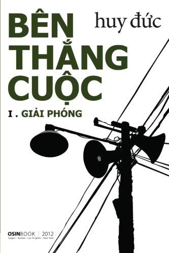 Ben Thang Cuoc: Giai Phong