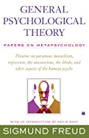 GENERAL PSYCHOLOGICAL THEORY (The Collected Papers of Sigmund Freud)