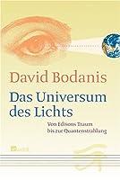 Das Universum des Lichts: Von Edisons Traum bis zur Quantenstrahlung