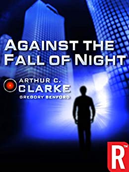 Against the Fall of Night by [Clarke, Arthur C.]