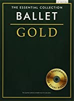 The Essential Collection: Ballet Gold