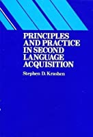 Principles and Practice in Second Language Acquisition (Language Teaching Methodology)