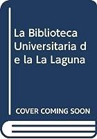 La Biblioteca Universitaria de la La Laguna