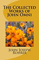 The Collected Works of John Omni [並行輸入品]