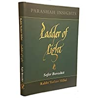 Ladder of Light: Parashah Insights on Sefer Bereshit [並行輸入品]