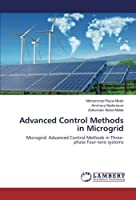 Advanced Control Methods in Microgrid: Microgrid: Advanced Control Methods in Three-phase Four-wire systems【洋書】 [並行輸入品]