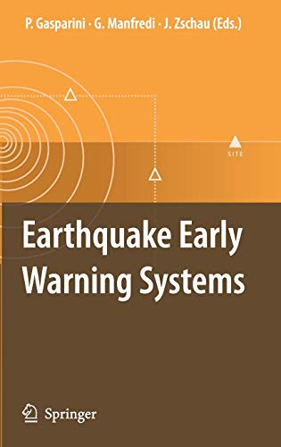 Download Earthquake Early Warning Systems 3540722408