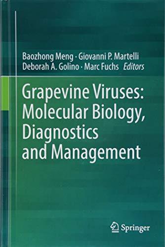 Download Grapevine Viruses: Molecular Biology, Diagnostics and Management 3319577042