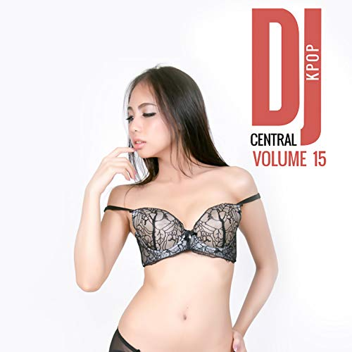 DJ Central Kpop Vol. 15