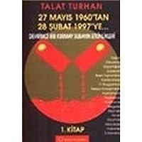 27 Mayis 1960'tan 28 Subat 1997'ye...Devrimci Bir Kurmay Subayin Etkinlikleri1. Kitap