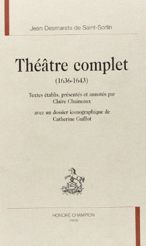 Théâtre complet : 1636-1643
