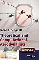 Theoretical and Computational Aerodynamics (Aerospace Series)