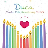 Duca Works 15th anniversary BEST