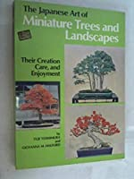 Japanese Art of Miniature Trees and Landscapes