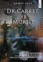 Dr. Carret ve Muersit