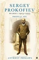 Sergey Prokofiev Diaries, 1924-1933: Prodigal Son by PROKOFIEV S(1905-07-04)